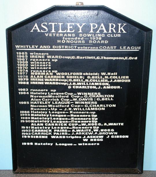 Astley Park Veterans Bowling Club Honours Board
